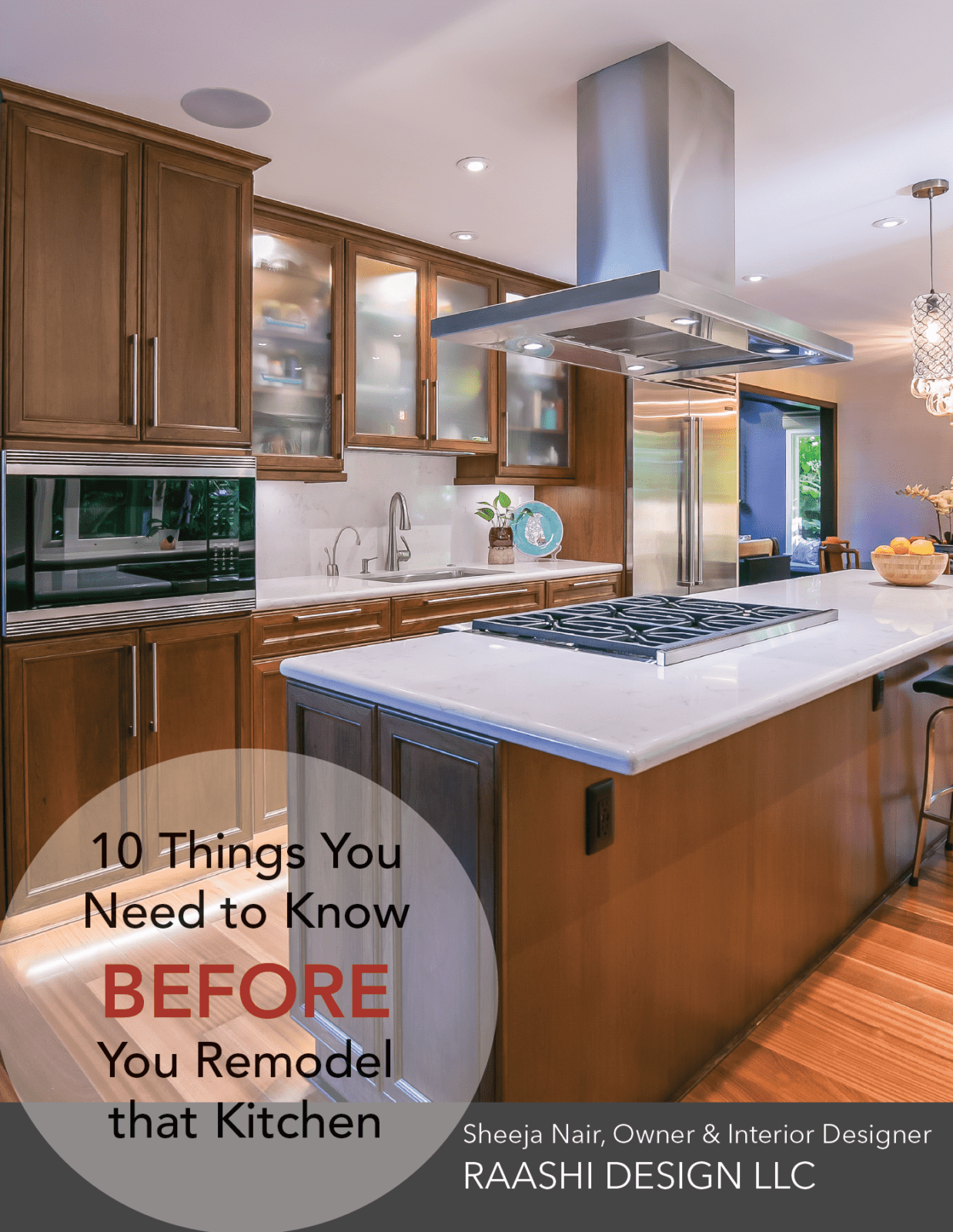 Raashi Design Kitchen Remodel Guide, Before You Remodel Your Kitchen